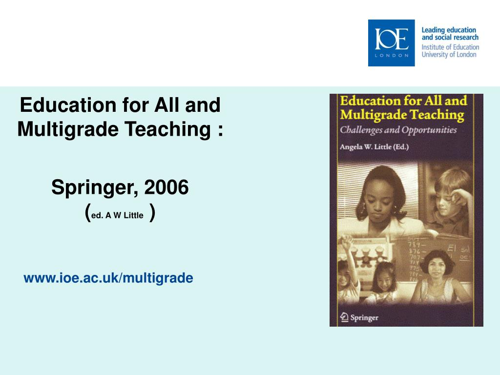 Education for All and Multigrade Teaching :