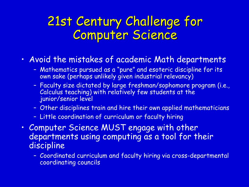 21st Century Challenge for Computer Science