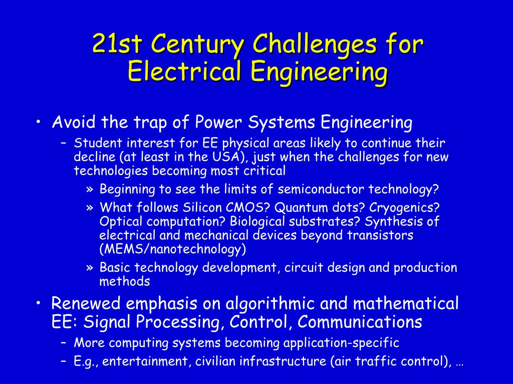 21st Century Challenges for Electrical Engineering