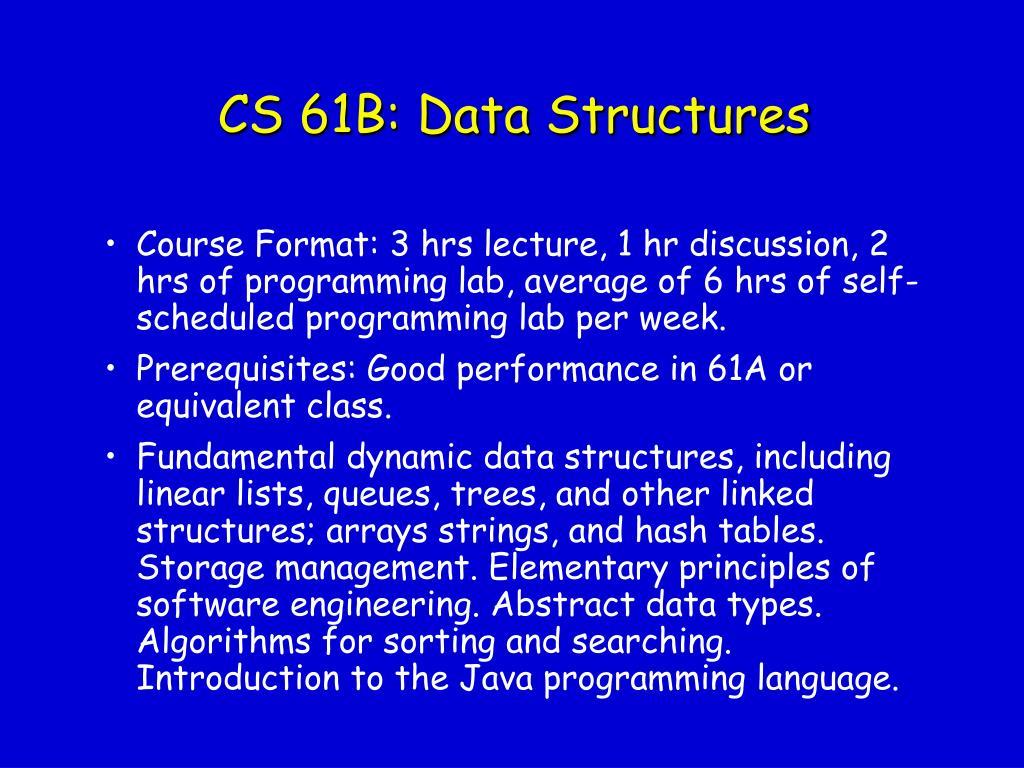 CS 61B: Data Structures