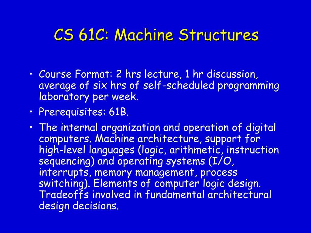 CS 61C: Machine Structures