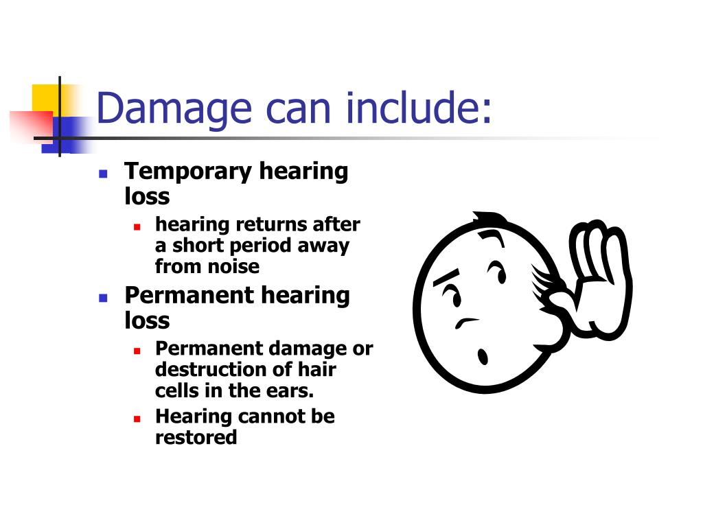 Damage can include: