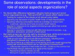 some observations developments in the role of social aspects organizations