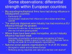 some observations differential strength within european countries
