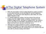 the digital telephone system