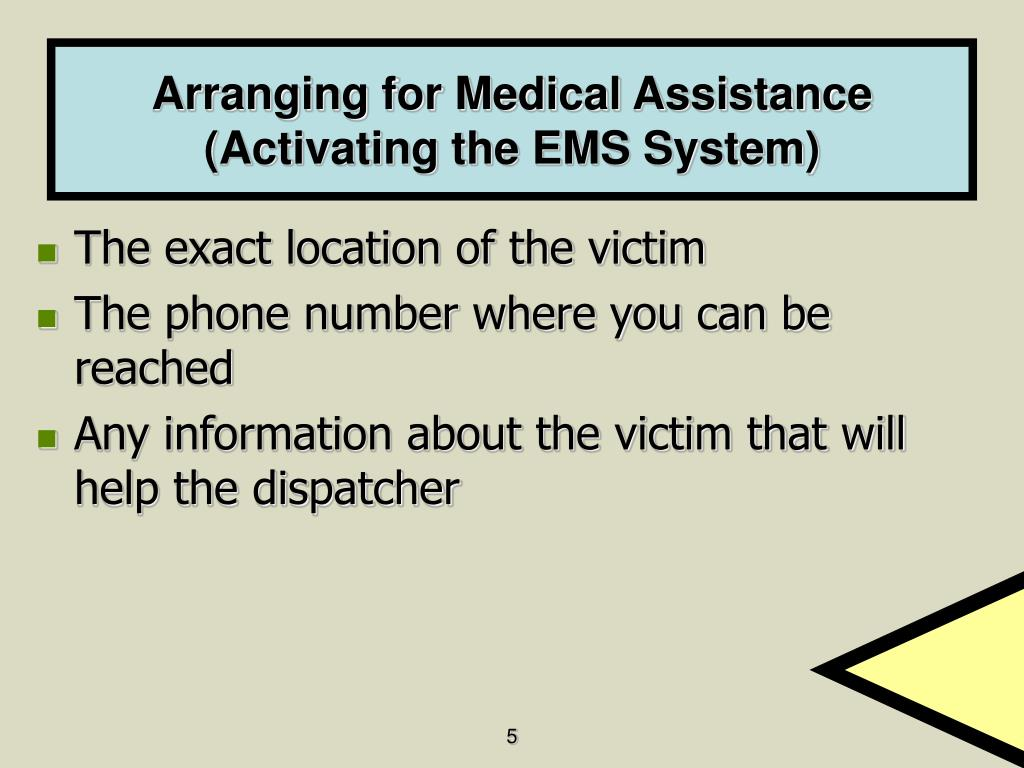 Arranging for Medical Assistance (Activating the EMS System)