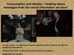 consumption and identity reading status messages from the visual information we have