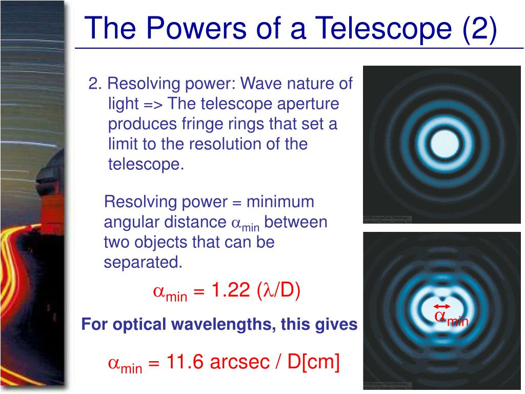 The Powers of a Telescope (2)