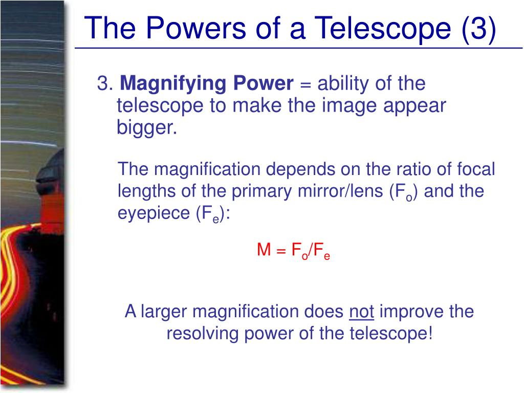 The Powers of a Telescope (3)