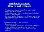 a guide to parents how to surf myspace