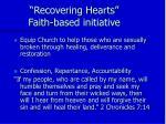 recovering hearts faith based initiative