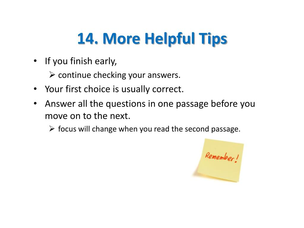 14. More Helpful Tips