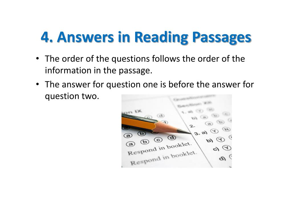 4. Answers in Reading Passages