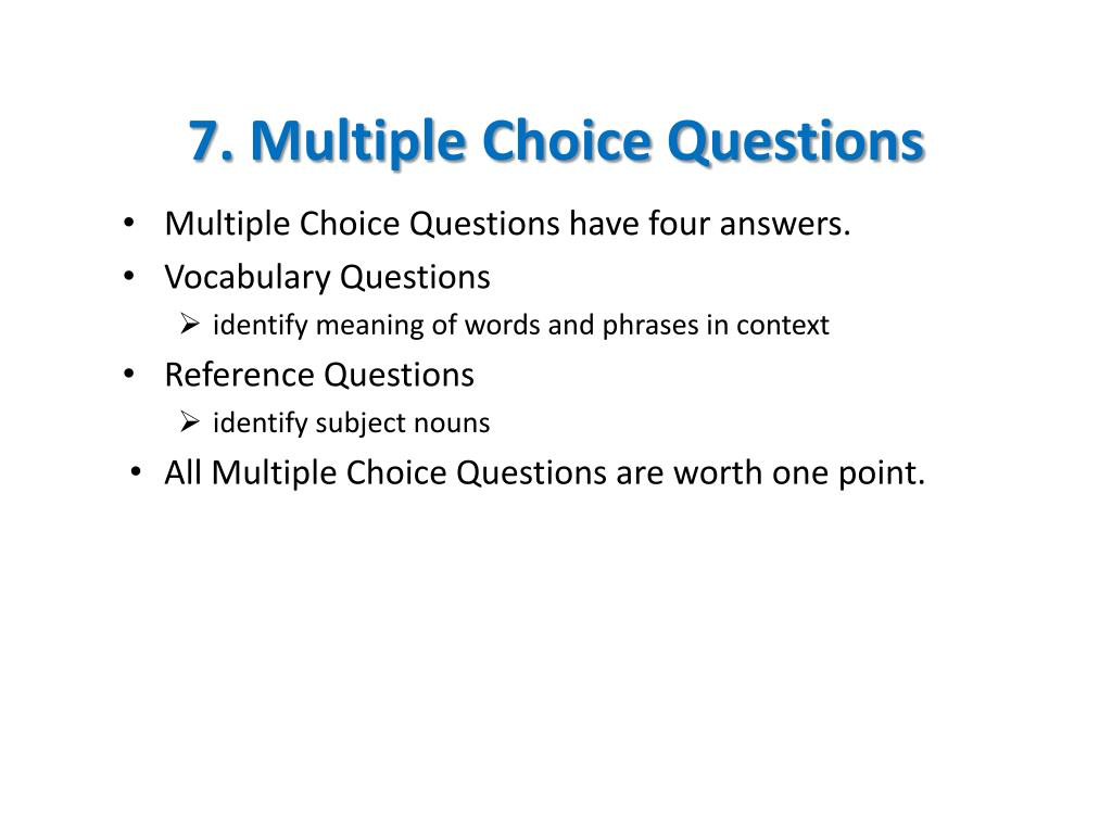 7. Multiple Choice Questions