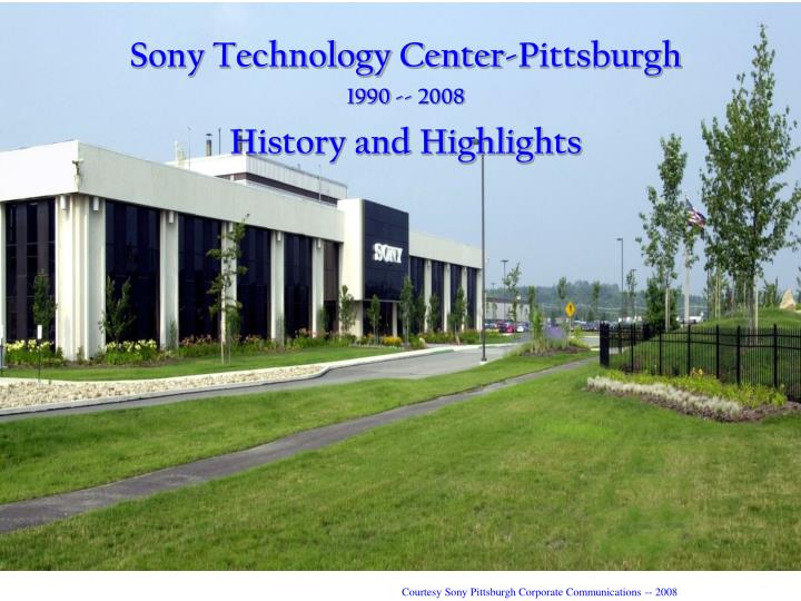 Sony Technology Center-Pittsburgh
