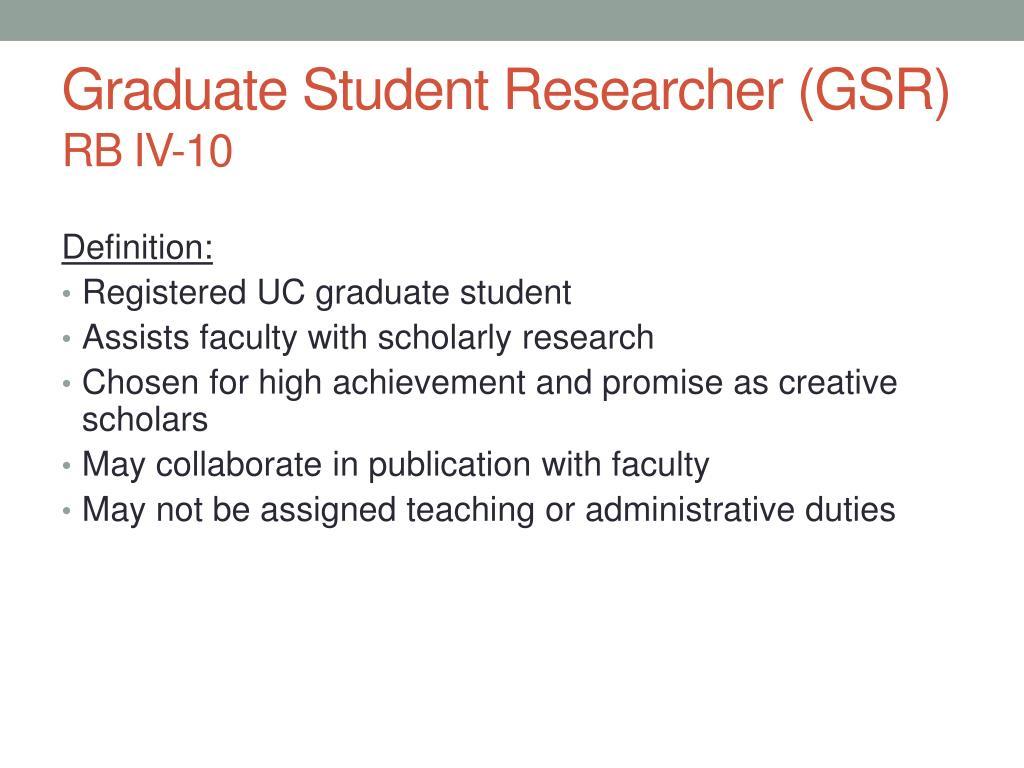 Graduate Student Researcher (GSR)