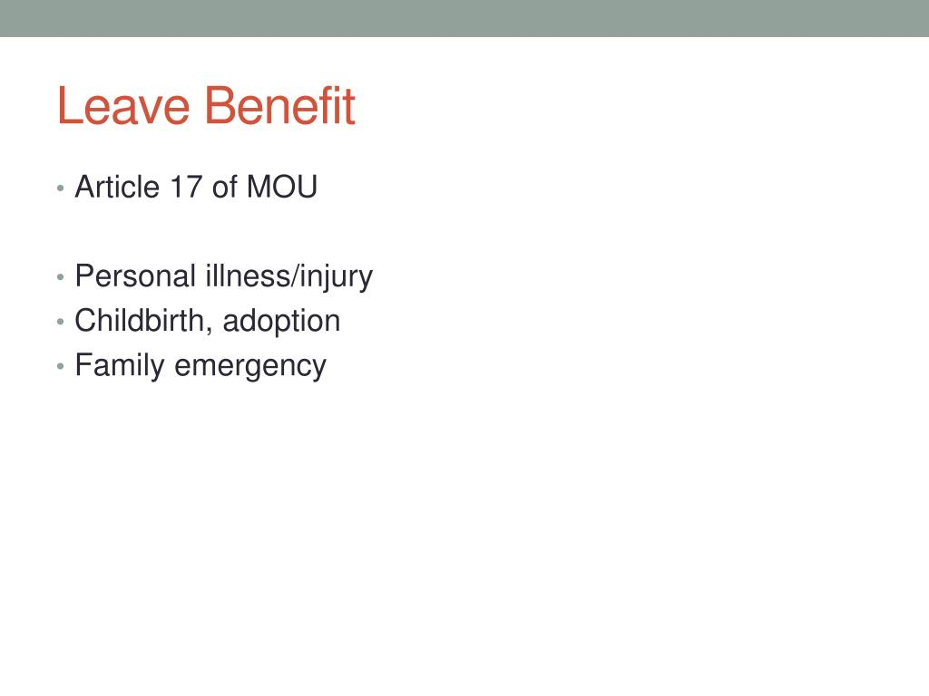 Leave Benefit