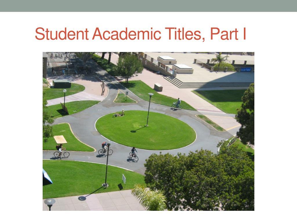 Student Academic Titles, Part I