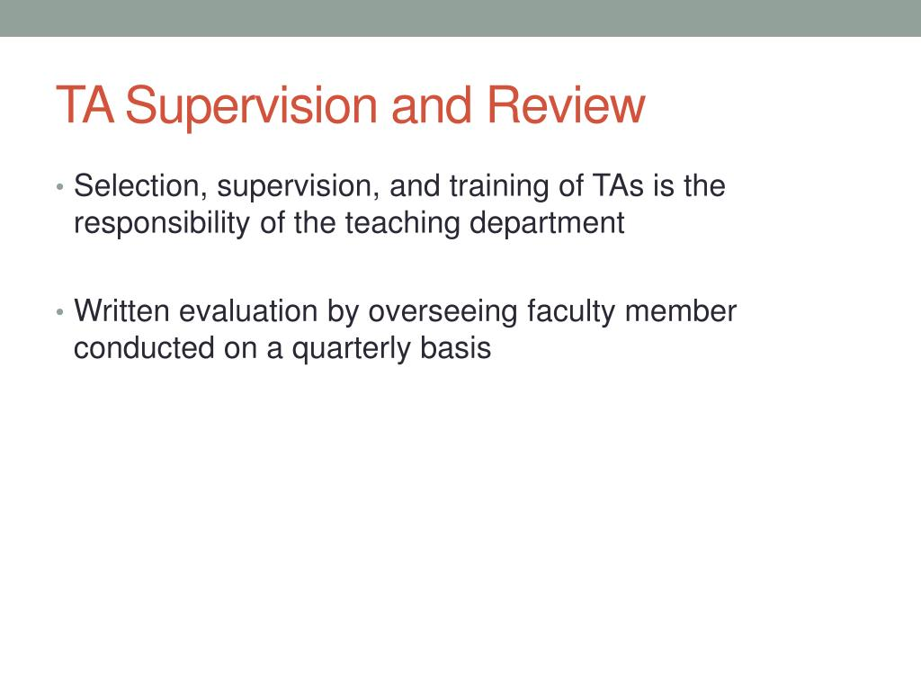 TA Supervision and Review