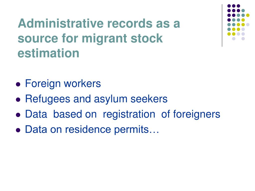 Administrative records as a source for migrant stock estimation