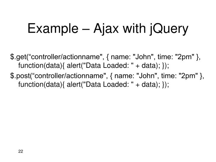 Example – Ajax with jQuery