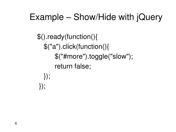 Example – Show/Hide with jQuery