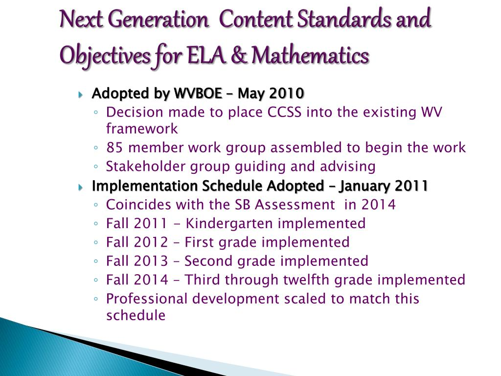 Next Generation  Content Standards and Objectives for ELA & Mathematics