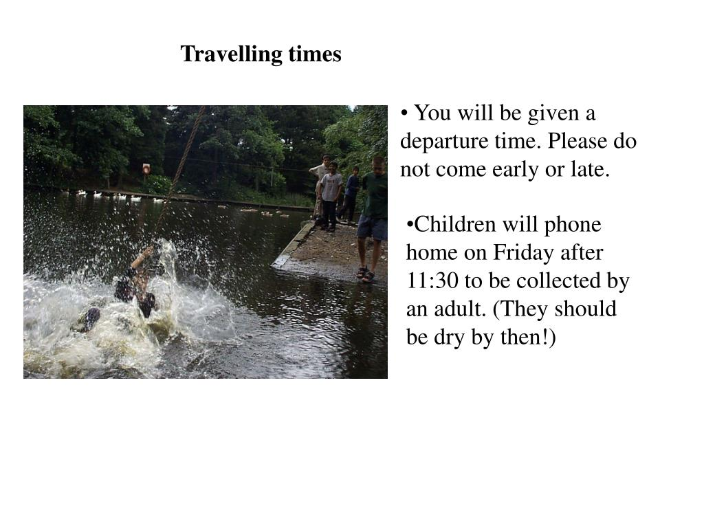 Travelling times