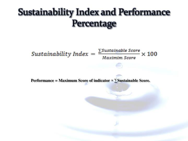 Sustainability Index and Performance Percentage