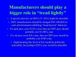 manufacturers should play a bigger role in tread lightly