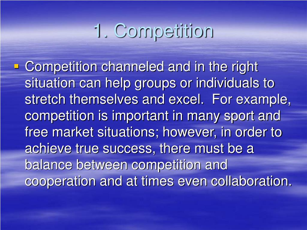 1. Competition