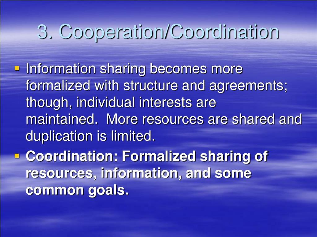 3. Cooperation/Coordination