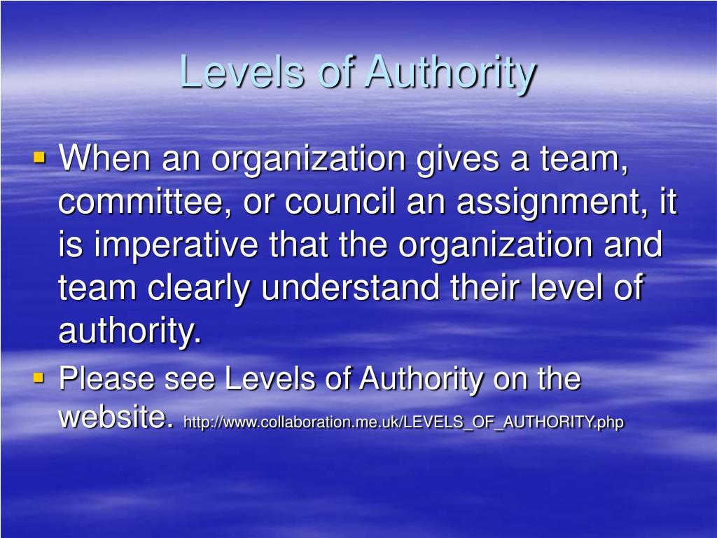 Levels of Authority