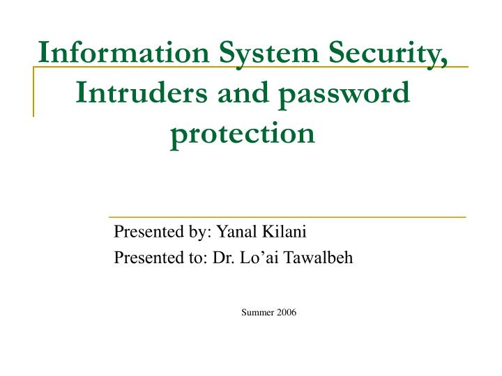 Information system security intruders and password protection