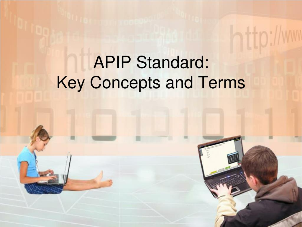 apip standard key concepts and terms l.