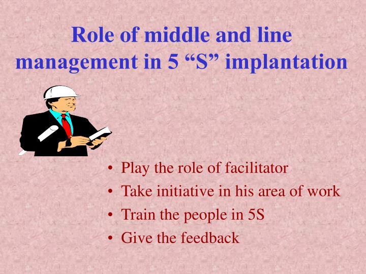 """Role of middle and line management in 5 """"S"""" implantation"""
