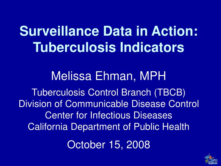 Surveillance data in action tuberculosis indicators