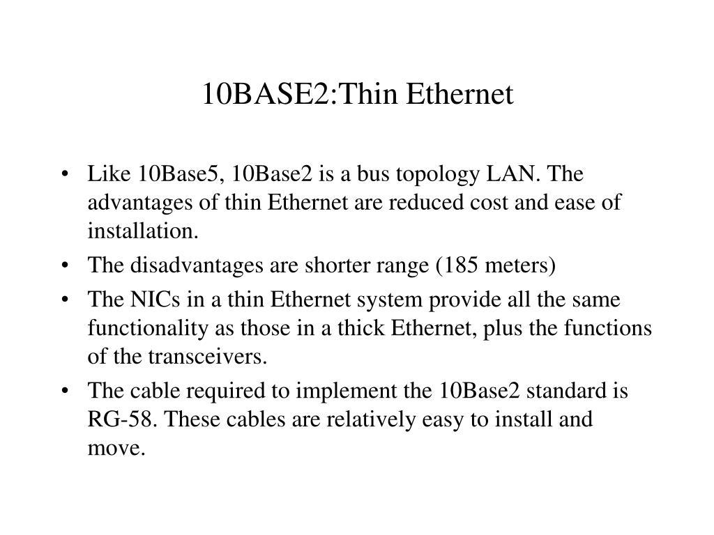 10BASE2:Thin Ethernet