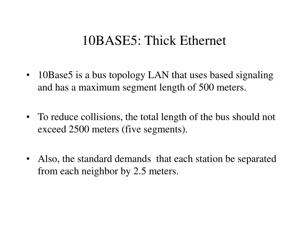 10BASE5: Thick Ethernet