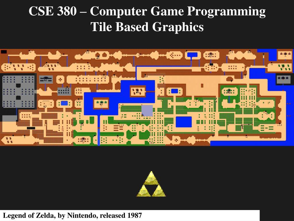 cse 380 computer game programming tile based graphics