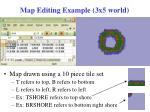 map editing example 3x5 world