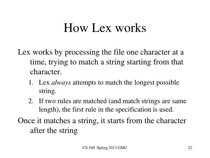 How Lex works
