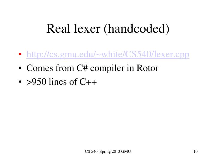 Real lexer (handcoded)