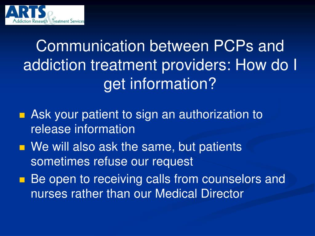 Communication between PCPs and addiction treatment providers: How do I get information?