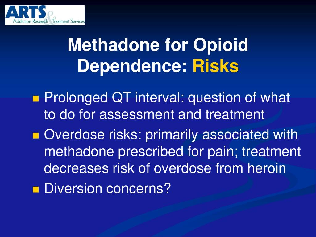 Methadone for Opioid Dependence: