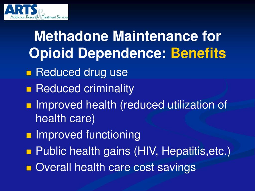 Methadone Maintenance for Opioid Dependence: