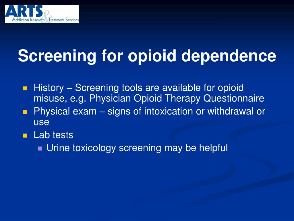 Screening for opioid dependence