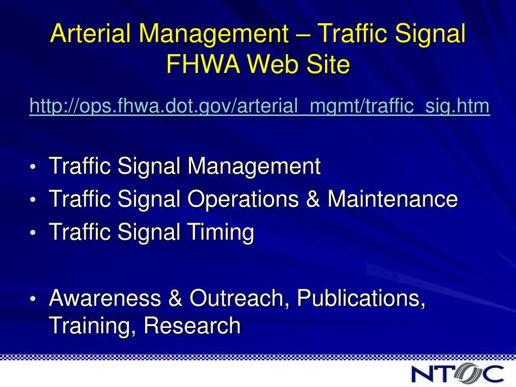 Arterial Management – Traffic Signal FHWA Web Site