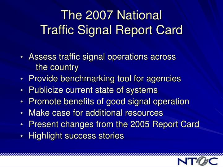 The 2007 national traffic signal report card