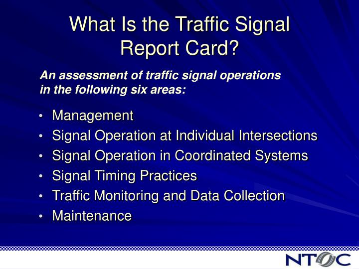 What is the traffic signal report card